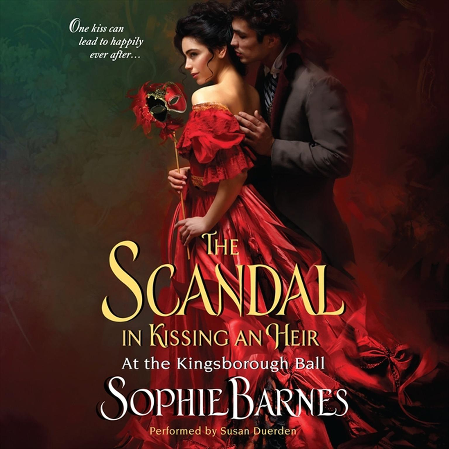 Printable The Scandal in Kissing an Heir Audiobook Cover Art