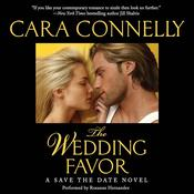 The Wedding Favor: A Save the Date Novel, by Cara Connelly