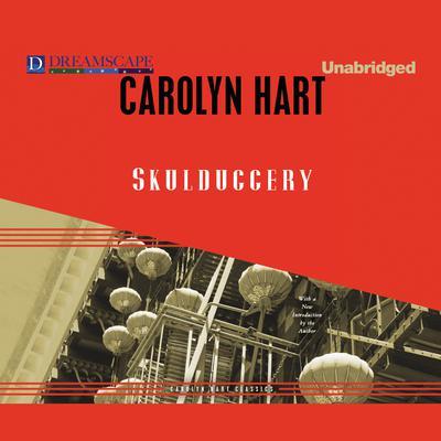 Skulduggery Audiobook, by Carolyn Hart
