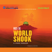 When the World Shook Audiobook, by H. Rider Haggard