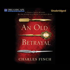 An Old Betrayal Audiobook, by Charles Finch