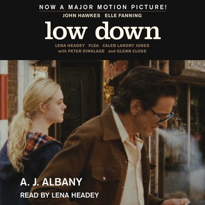 Low Down: Junk, Jazz, and Other Fairy Tales from Childhood Audiobook, by A. J. Albany