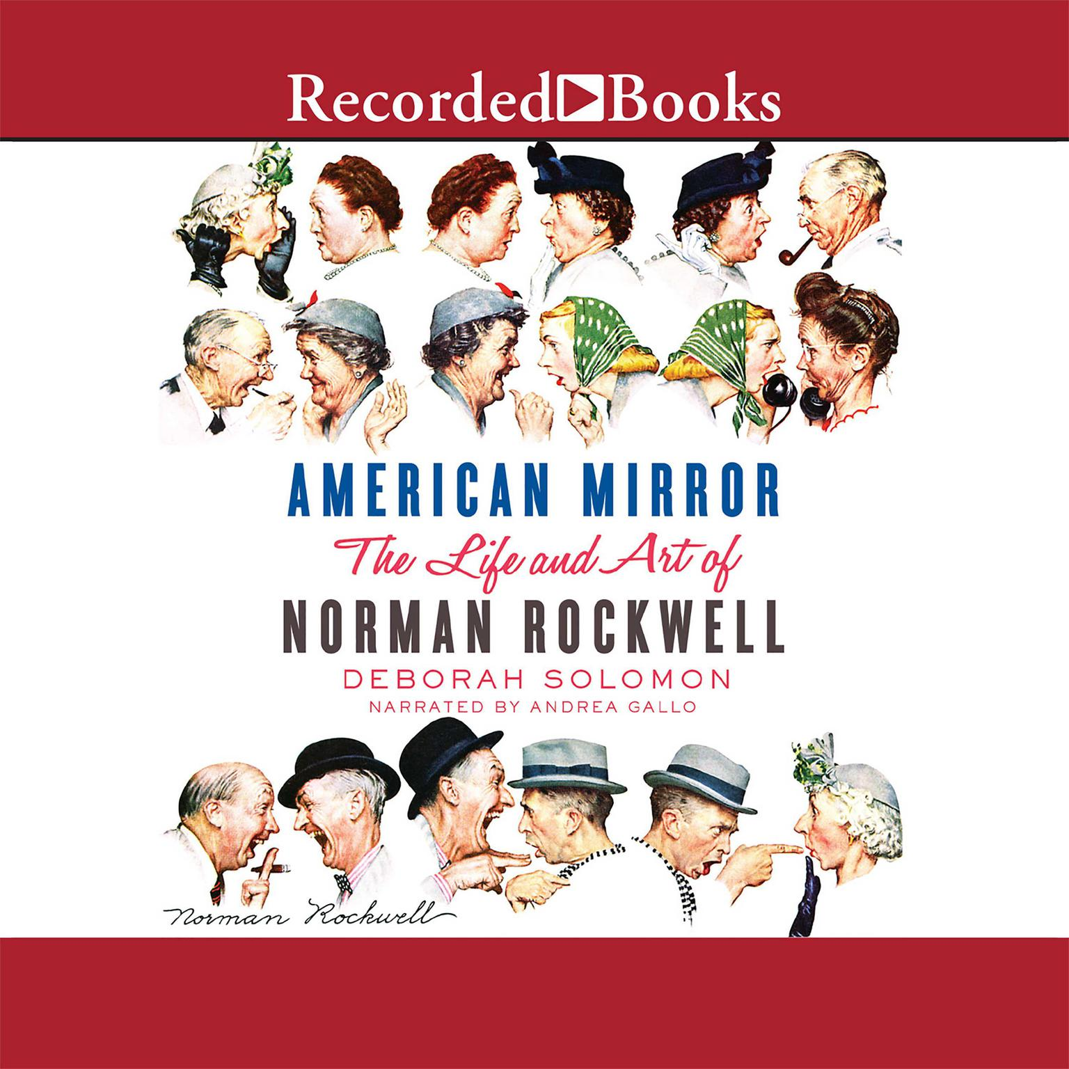 Printable American Mirror: The Life and Art of Norman Rockwell Audiobook Cover Art