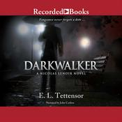 Darkwalker Audiobook, by E. L. Tettensor