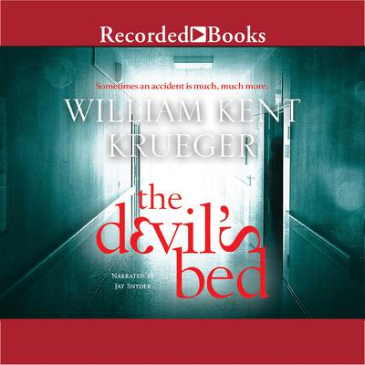 The Devil's Bed Audiobook, by William Kent Krueger