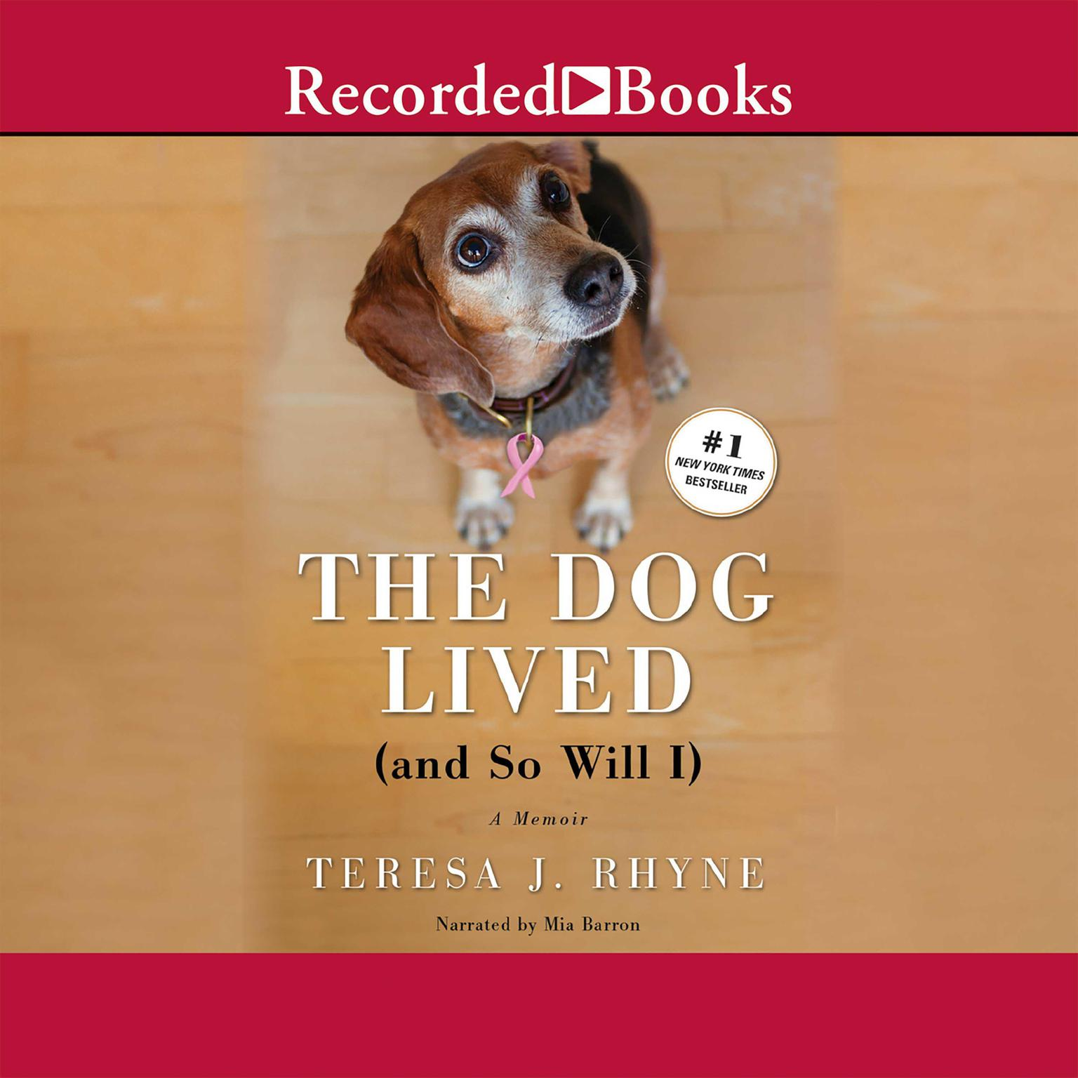 Printable The Dog Lived (and So Will I) Audiobook Cover Art