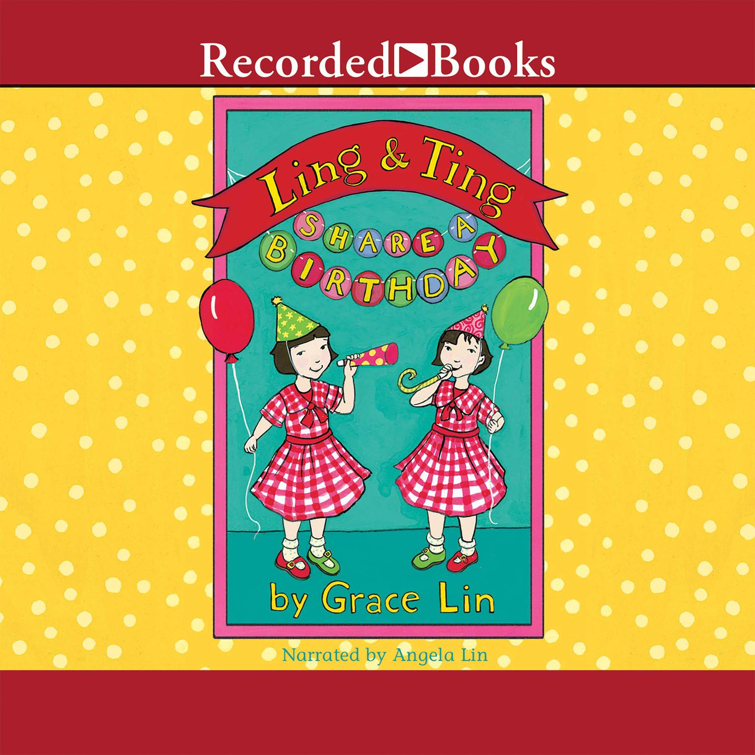 Printable Ling & Ting Share a Birthday Audiobook Cover Art