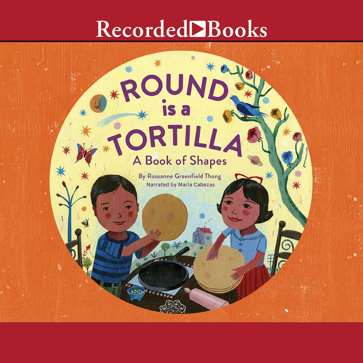 Printable Round Is a Tortilla: A Book of Shapes Audiobook Cover Art