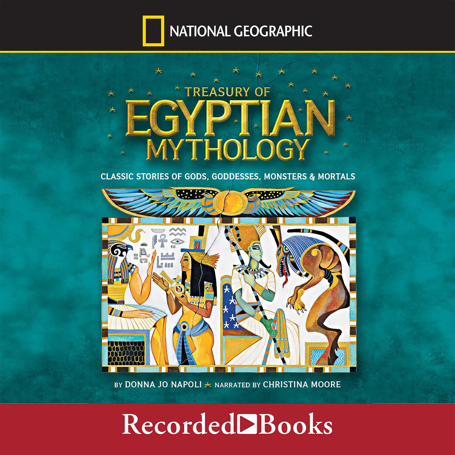 Printable Treasury of Egyptian Mythology: Classic Stories of Gods, Goddesses, Monsters & Mortals Audiobook Cover Art