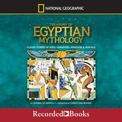 Treasury of Egyptian Mythology: Classic Stories of Gods, Goddesses, Monsters & Mortals Audiobook, by Donna Jo Napoli