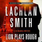 Lion Plays Rough, by Lachlan Smith