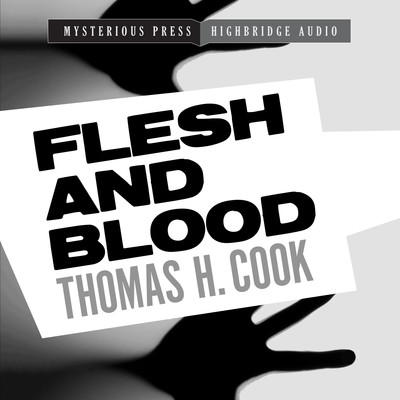 Flesh and Blood: A Frank Clemons Mystery Audiobook, by Thomas H. Cook