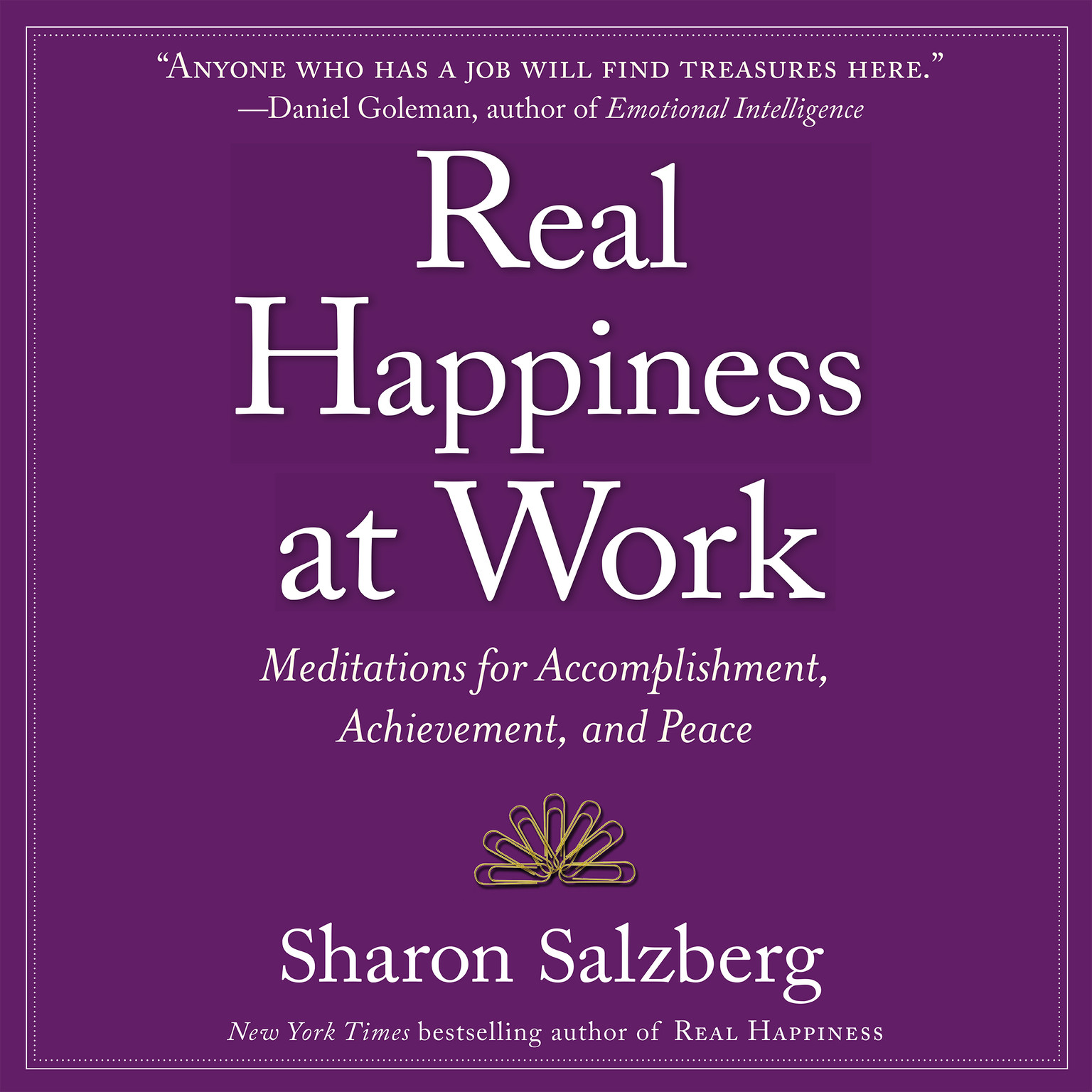 Printable Real Happiness at Work: Meditations for Accomplishment, Achievement, and Peace Audiobook Cover Art