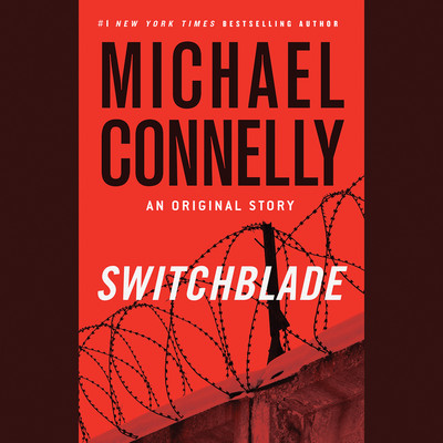 Switchblade: An Original Short Story Audiobook, by Michael Connelly