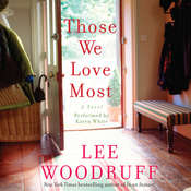 Those We Love Most Audiobook, by Lee Woodruff