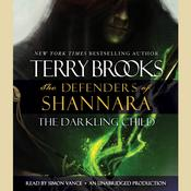 The Darkling Child: The Defenders of Shannara Audiobook