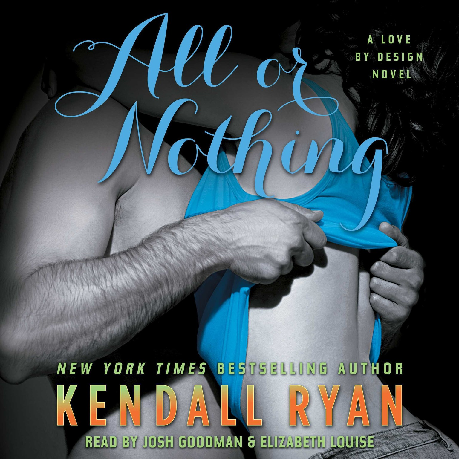 Printable All or Nothing: A Love By Design Novel Audiobook Cover Art