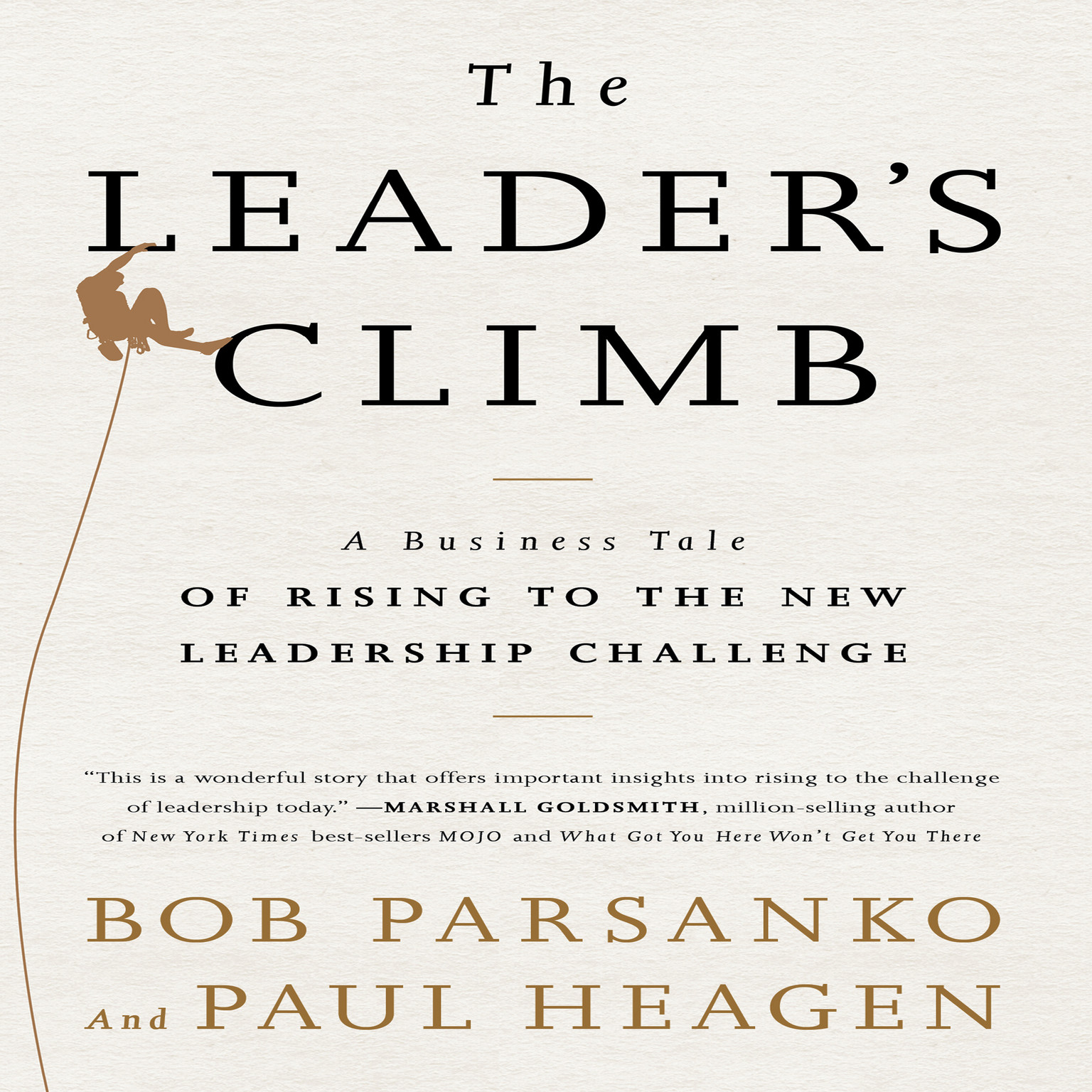 Printable The Leader's Climb: A Business Tale of Rising to the New Leadership Challenge Audiobook Cover Art