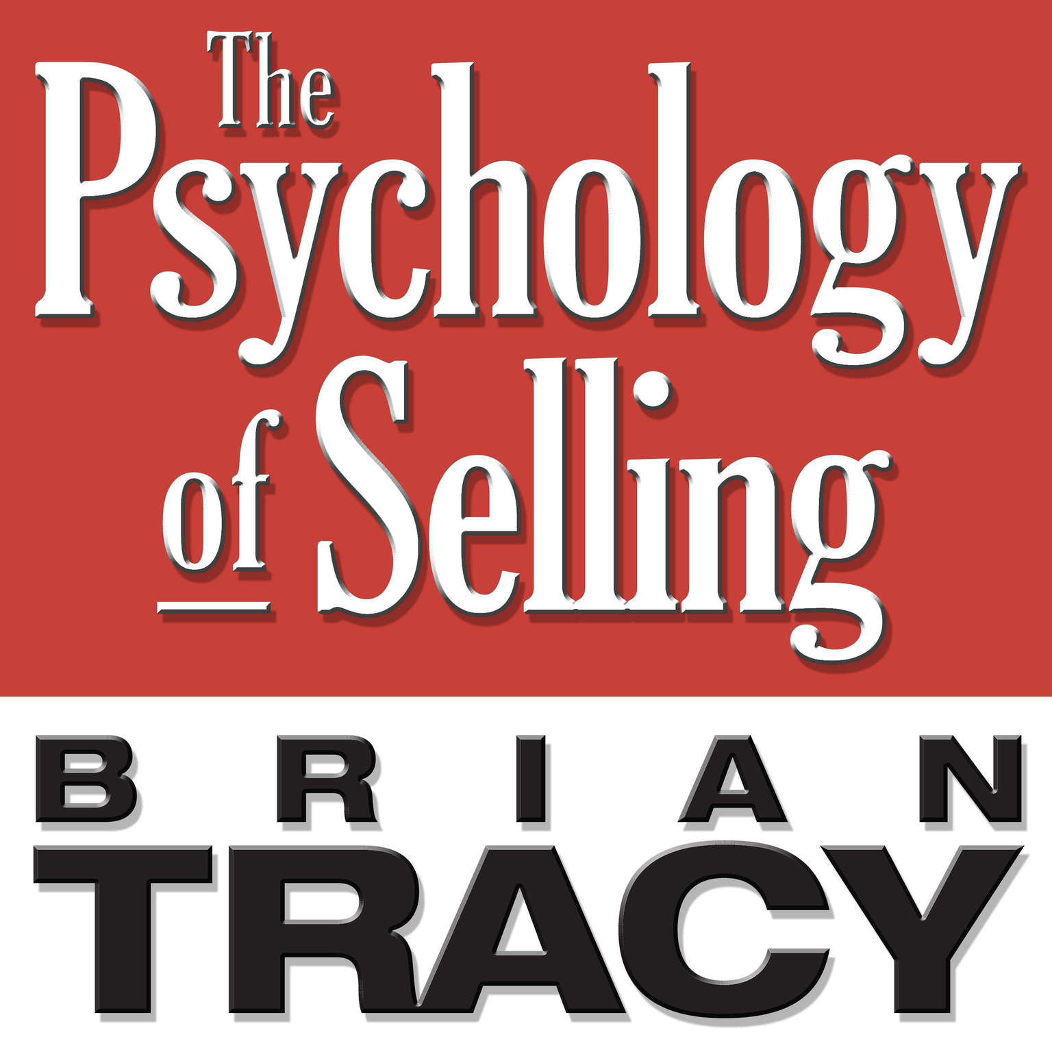 Printable The Psychology Selling: Increase Your Sales Faster and Easier Than You Ever Thought Possible Audiobook Cover Art
