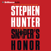 Sniper's Honor: A Bob Lee Swagger Novel, by Stephen Hunter