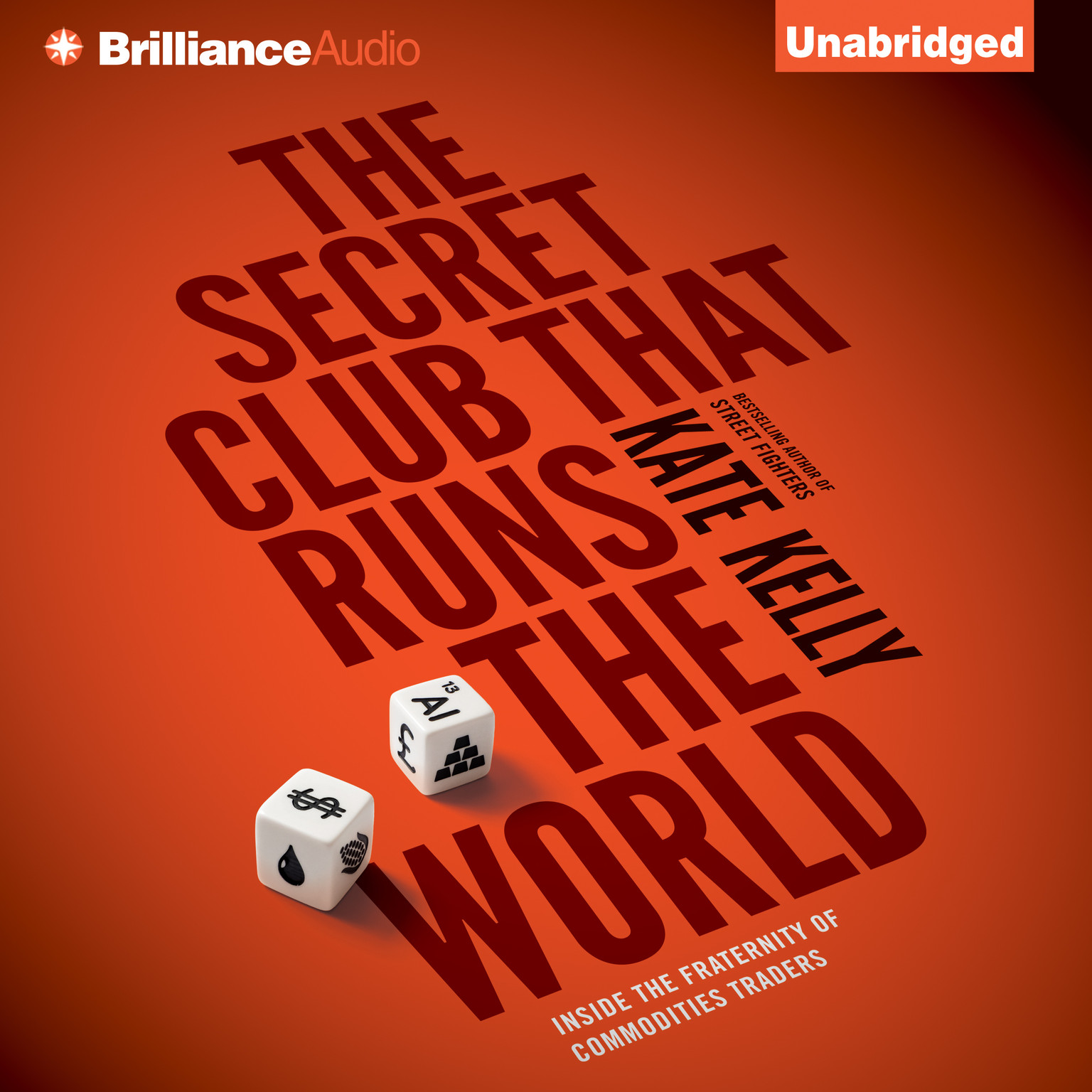 Printable The Secret Club that Runs the World: Inside the Fraternity of Commodities Traders Audiobook Cover Art