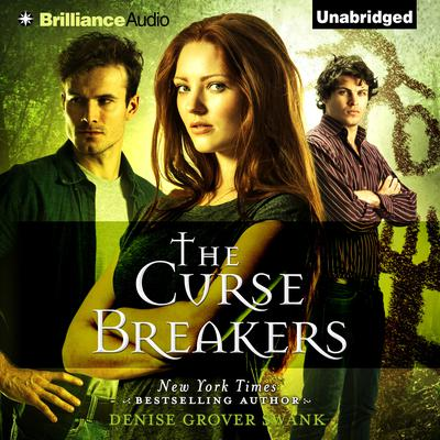 The Curse Breakers Audiobook, by Denise Grover Swank