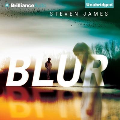 Blur Audiobook, by Steven James