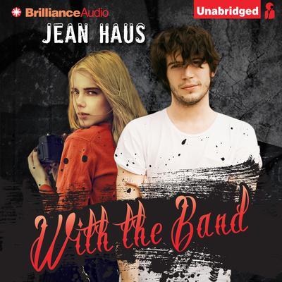 With the Band Audiobook, by Jean Haus