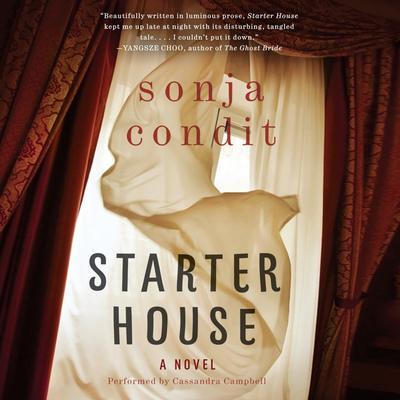 Starter House: A Novel Audiobook, by Sonja Condit