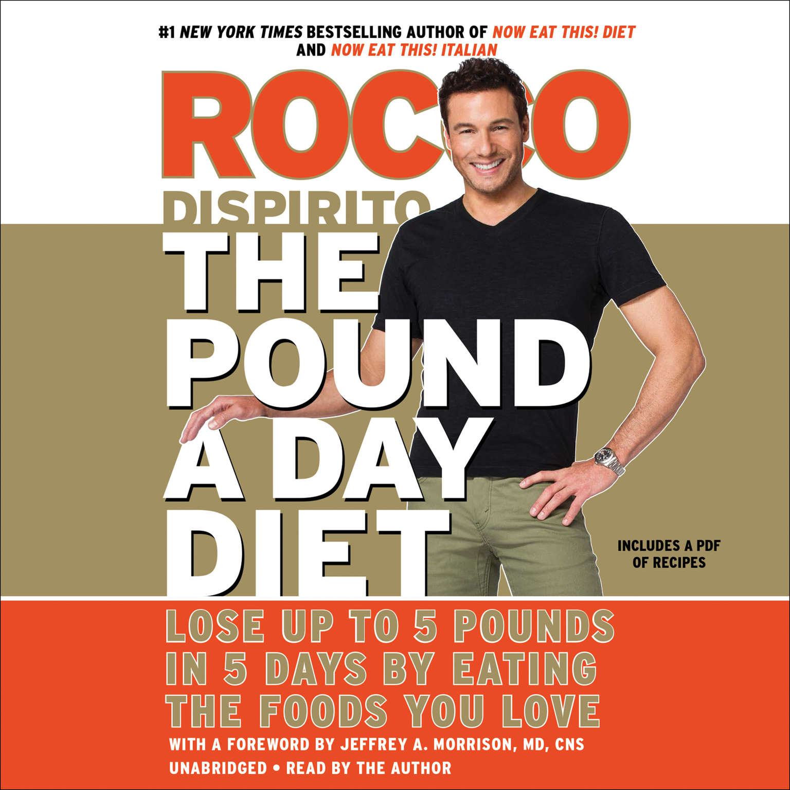 Printable The Pound a Day Diet: Lose Up to 5 Pounds in 5 Days by Eating the Foods You Love Audiobook Cover Art