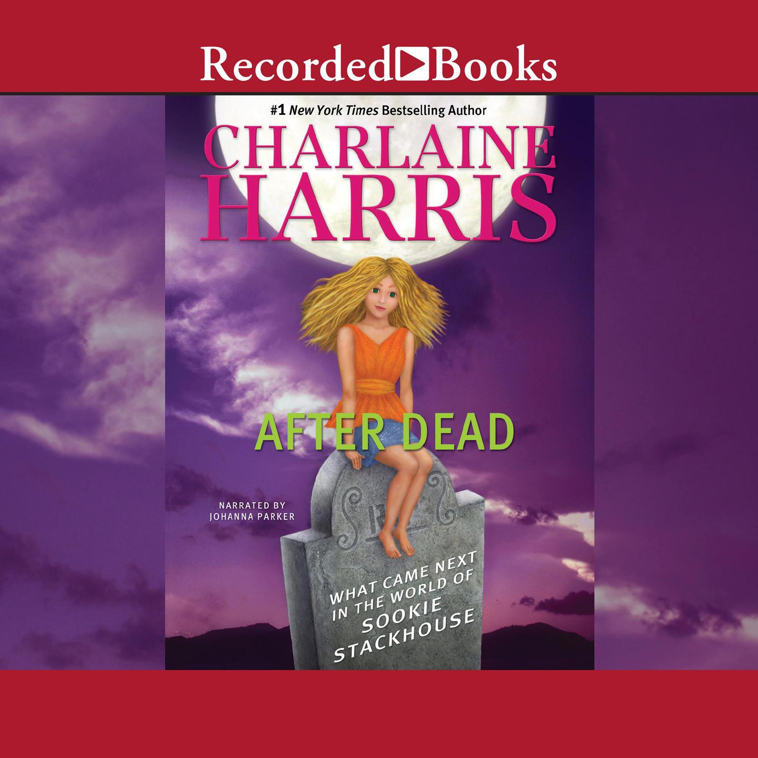 Printable After Dead: What Came Next in the World of Sookie Stackhouse Audiobook Cover Art