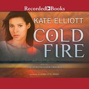 Cold Fire, by Kate Elliott