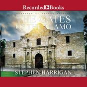 The Gates of the Alamo Audiobook, by Stephen Harrigan