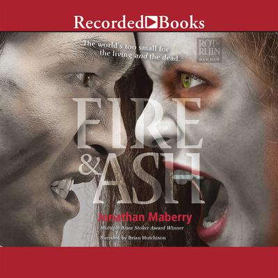 Fire & Ash Audiobook, by Jonathan Maberry