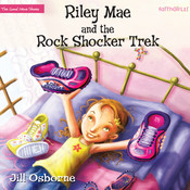 Riley Mae and the Rock Shocker Trek, by Jill Osborne