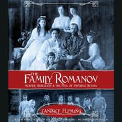 The Family Romanov: Murder, Rebellion, and the Fall of Imperial Russia, by Candace Fleming