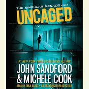 Uncaged  Audiobook, by John Sandford, Michele Cook