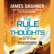 The Rule of Thoughts (Mortality Doctrine, Book Two) Audiobook, by James Dashner