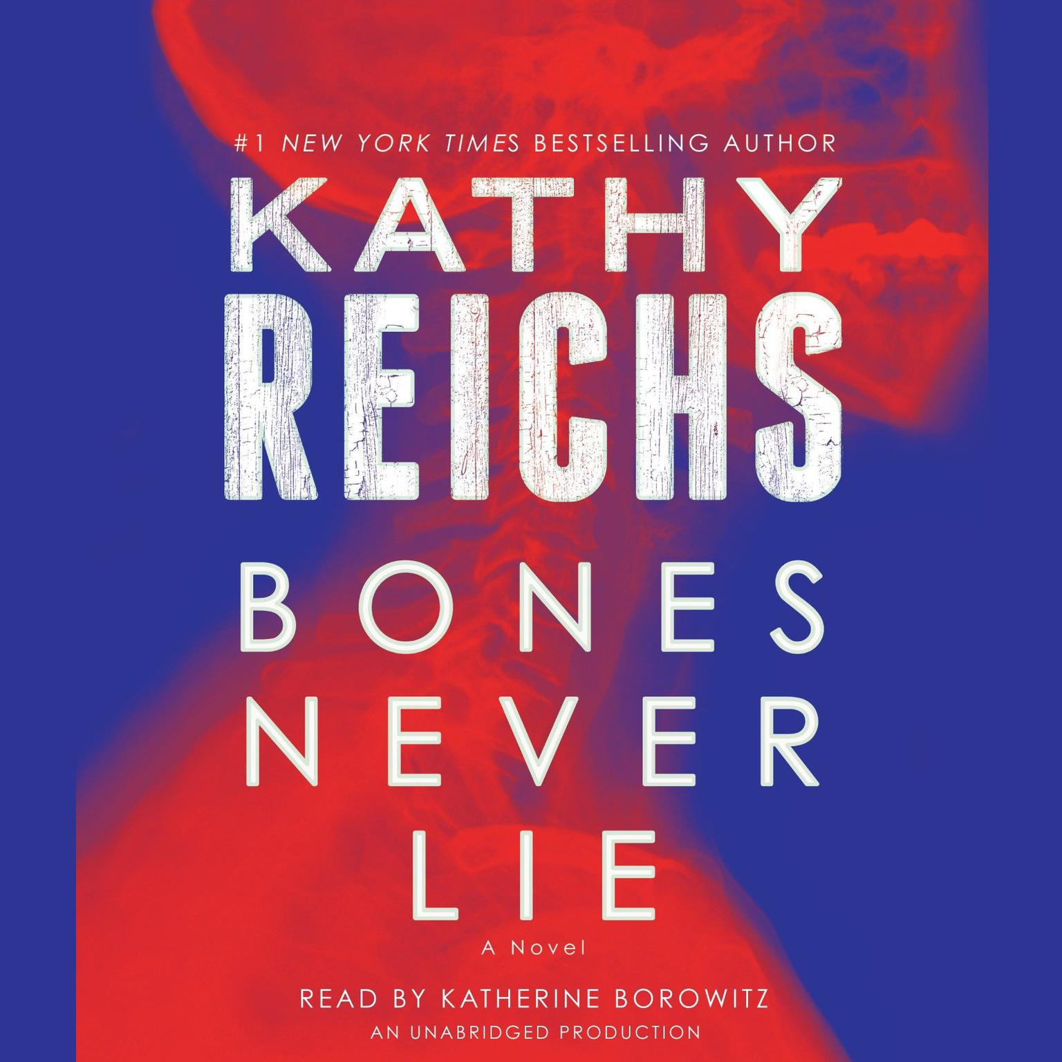 Printable Bones Never Lie: A Novel Audiobook Cover Art