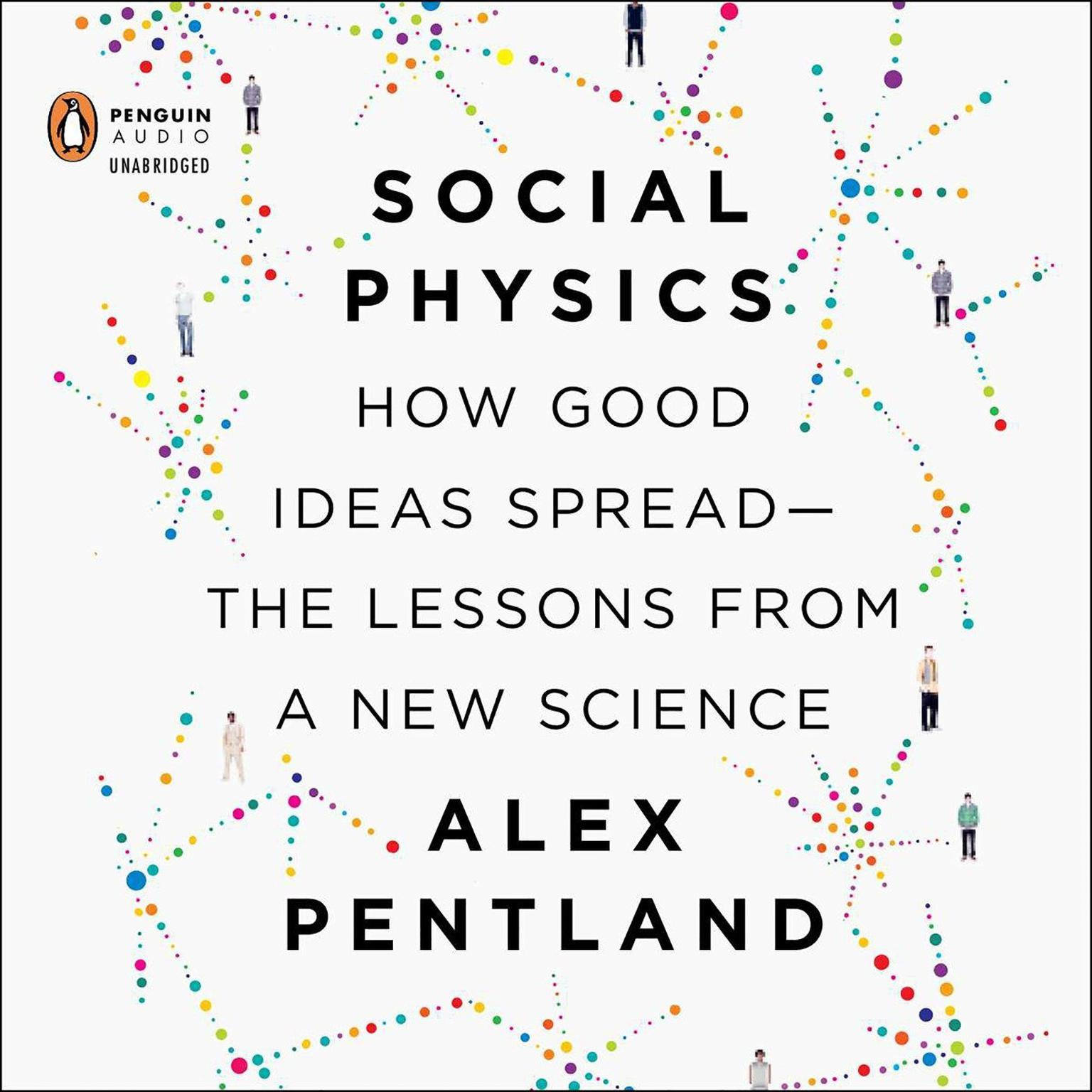 Printable Social Physics: How Good Ideas Spread—The Lessons from a New Science Audiobook Cover Art