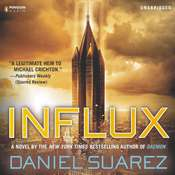 Influx Audiobook, by Daniel Suarez