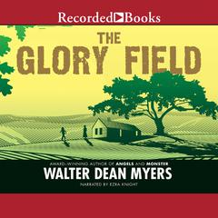 The Glory Field Audiobook, by Walter Dean Myers