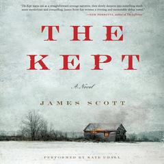 The Kept: A Novel Audiobook, by Author Info Added Soon