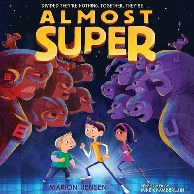 Almost Super Audiobook, by Marion Jensen