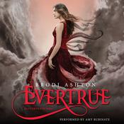 Evertrue: An Everneath Novel, by Brodi Ashton