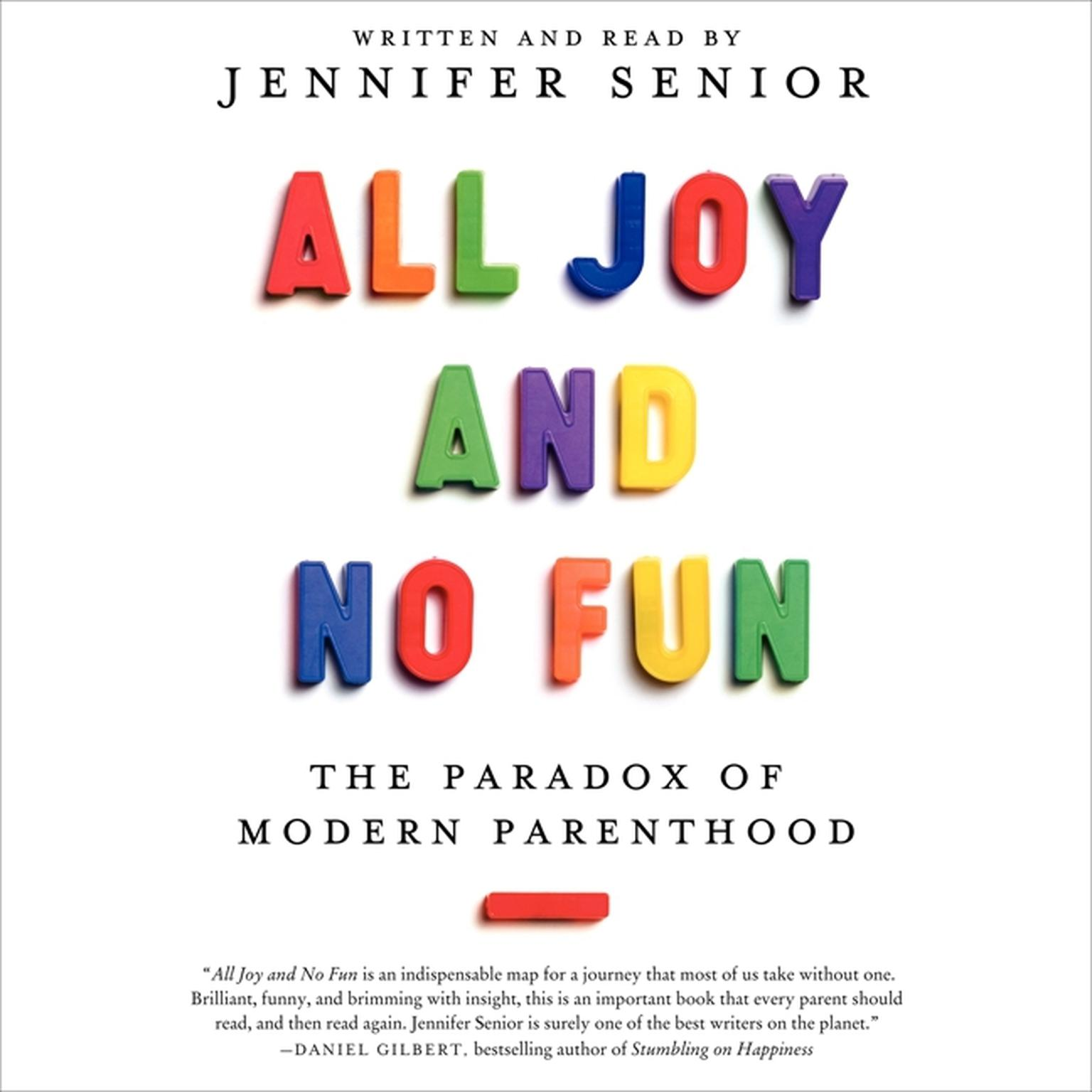 Printable All Joy and No Fun: The Paradox of Modern Parenthood Audiobook Cover Art