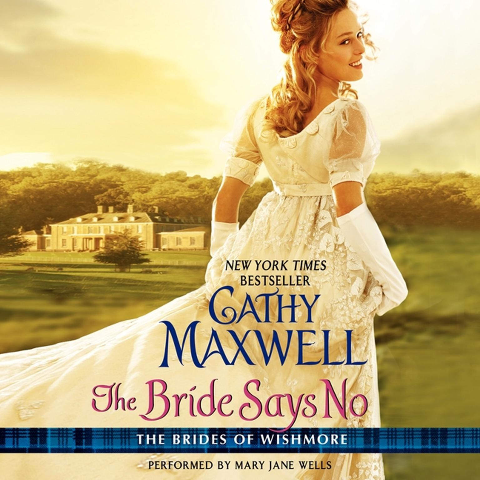 Printable The Bride Says No: The Brides of Wishmore Audiobook Cover Art