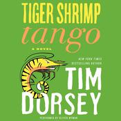 Tiger Shrimp Tango: A Novel Audiobook, by Tim Dorsey