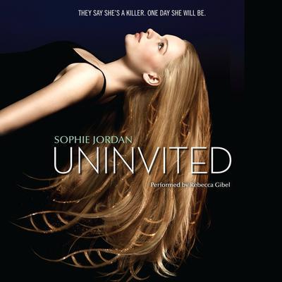 Uninvited Audiobook, by Sophie Jordan