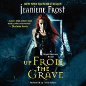 Up from the Grave Audiobook, by Jeaniene Frost